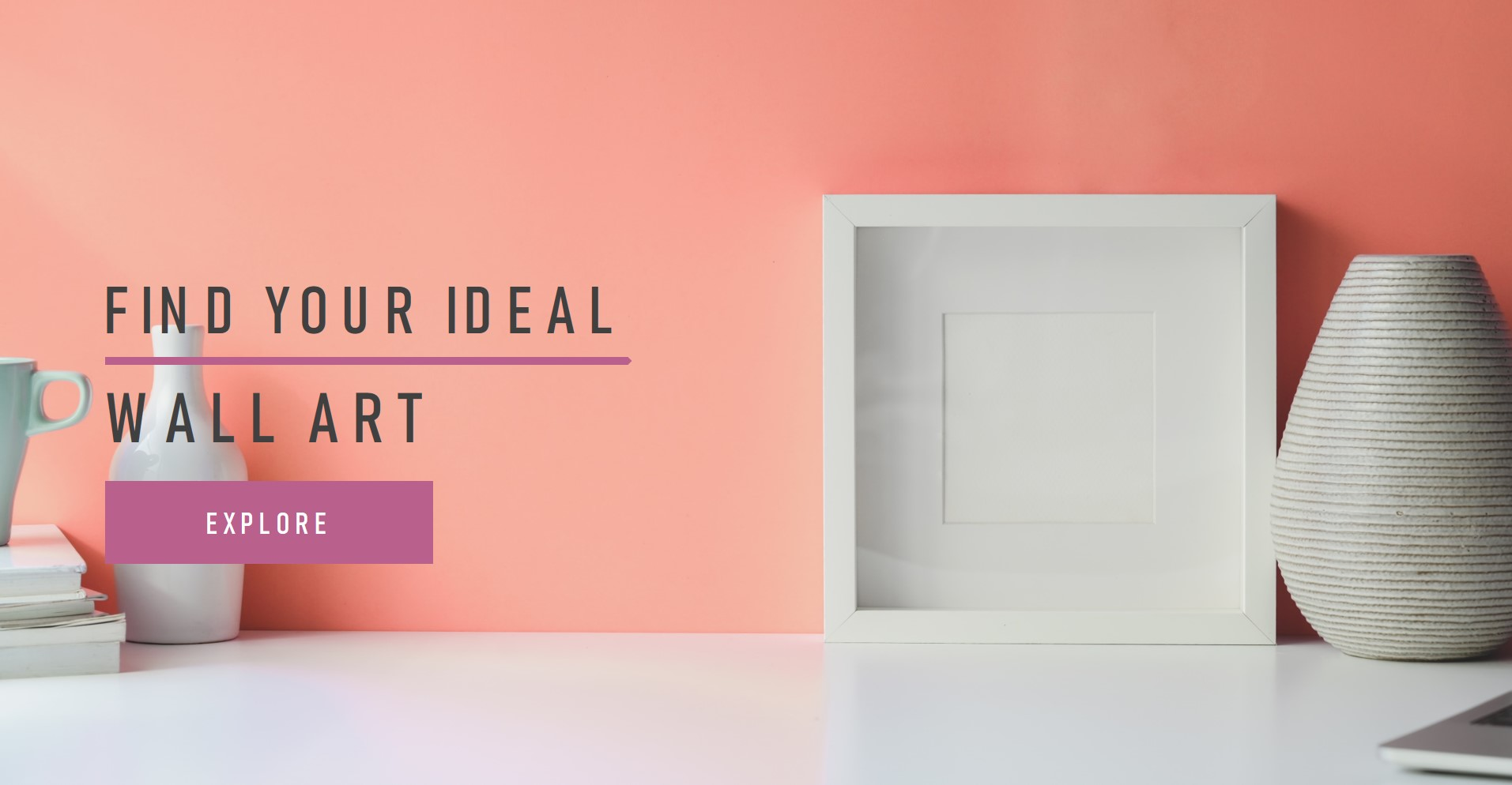 Find Your Ideal Wall Art